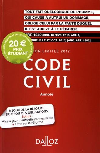 Code civil 2017. Édition limitée – 116e éd.