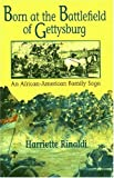 img - for Born On The Battlefield Of Gettysburg: An African-american Family Saga book / textbook / text book