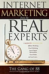 Internet Marketing From The Real Experts (2010-01-31) Mass Market Paperback