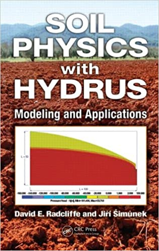 Soil Physics With HYDRUS: Modeling And Applications Download