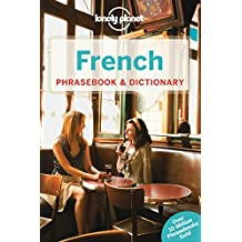 Lonely Planet French Phrasebooks & Dictionary 6th Ed.: 6th Edition