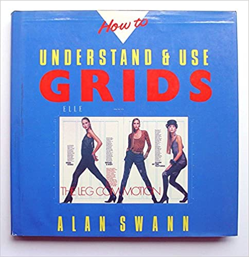 How to Understand and Use Grids