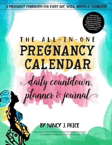 The All-In-One Pregnancy Calendar, Daily Countdown, Planner and Journal