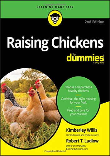 Raising Chickens For Dummies (For Dummies (Pets))