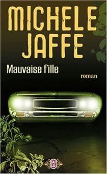 Mauvaise fille par Jaffe