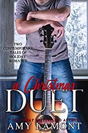 A Christmas Duet: Two Contemporary Tales of Holiday Romance