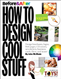 Before & After: How to Design Cool Stuff (One-Off)