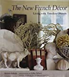 The New French Décor, Michèle Lalande, 0810994593