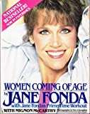 Women Coming of Age, Jane Fonda and Mignon McCarthy, 0671621025
