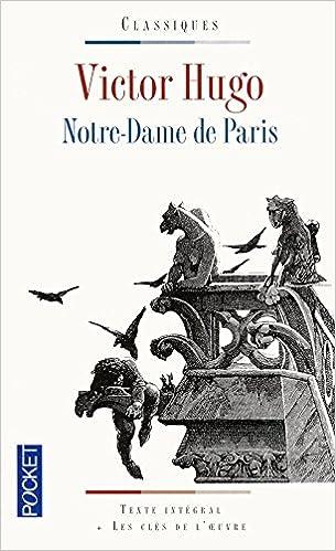 Notre-Dame De Paris (Classiques Francais)