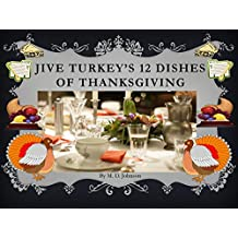 Jive Turkey's 12 Dishes of Thanksgiving