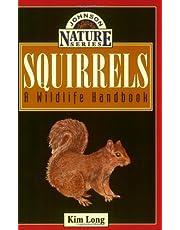Squirrels: A Wildlife Handbook