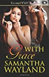 With Grace, Samantha Wayland, 1419962221