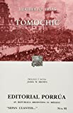 img - for Tomochic (Spanish Edition) book / textbook / text book