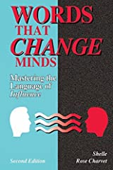 Words That Change Minds: Mastering The Language Of Influence:2nd (Second) edition Paperback