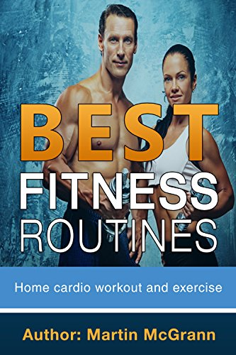Best Fitness Routines: Home Cardio Workout & Exercise