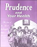 Prudence and Your Health, Mildred A. Martin, 1884377076