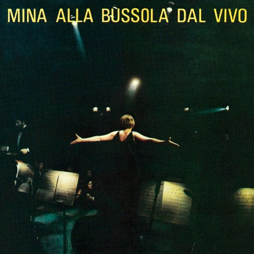 Mina - Alla bussola dal vivo - Zortam Music