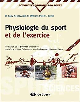 Book's Cover of Physiologie du sport et de l'exercice adaptation physilogique a l'exercice physique (Français) Broché – 16 février 2015