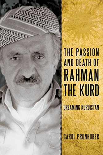The Passion and Death of Rahman the Kurd: Dreaming Kurdistan
