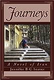 Journeys, Jennifer B-C Seaver, 0595321429