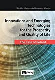 Innovations and Emerging Technologies for the Prosperity and Quality of Life