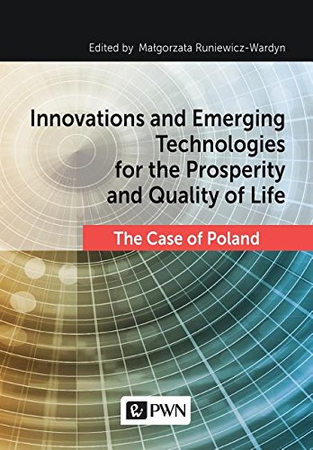 Innovations and Emerging Technologies for the Prosperity and Quality of Life by Ingramcontent
