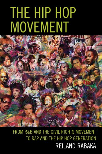 Download The Hip Hop Movement: From R&B and the Civil Rights Movement to Rap and the Hip Hop Generation Pdf