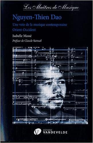 Lire Nguyen-Thien Dao : Une voie de la musique contemporaine Orient-Occident epub pdf