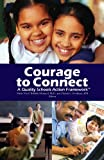 img - for Courage to Connect   A Quality Schools Action Framework book / textbook / text book