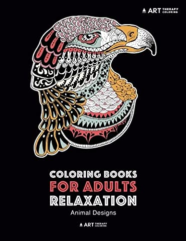 Coloring Books For Adults Relaxation: Animal Designs: Detailed Zendoodle Animals; Lions, Tigers, Zebras, Elephants, Wolves, Birds, Owls, Peacocks, Dog, Cats & More; Anti-Stress Designs