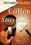 Coffee in the Afternoon: A Short Story