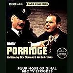 More Porridge | Dick Clement,Ian La Frenais