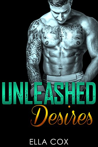 Unleashed Desires (Bad Boy Fighter Book (Mma Fighter)