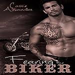 Fearing the Biker: The Biker Series | Cassie Alexandra,K.L. Middleton