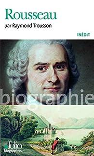 Rousseau par Raymond Trousson