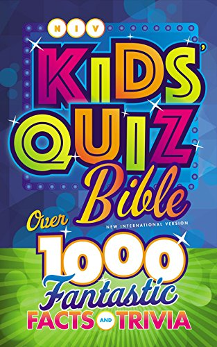 NIV Kids#039 Quiz Bible Hardcover Comfort Print: Over 1000 Fantastic Facts and Trivia