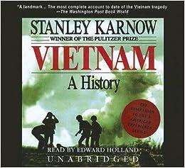 Vietnam: A History: Amazon.co.uk: Stanley Karnow, Edward Holland ...