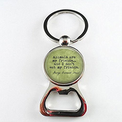 stap VEGETARIAN George Bernard Shaw Quote Animals are my friends. - Vegan - Herbivore - Vegetarian bottle openers - Vegan bottle openers
