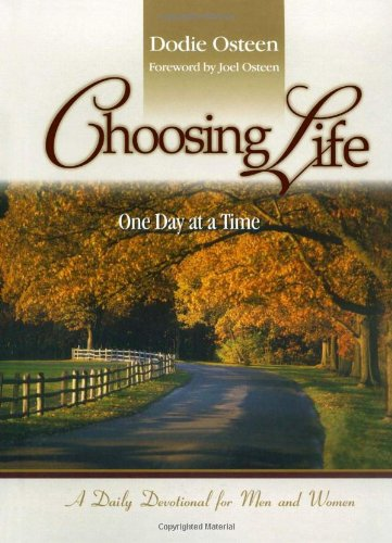 (Choosing Life: One Day at a Time)