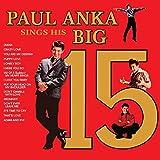 Paul Anka's Sings His Big 15