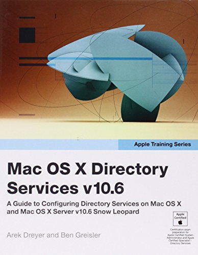 Apple Training Series: Mac OS X Directory Services…