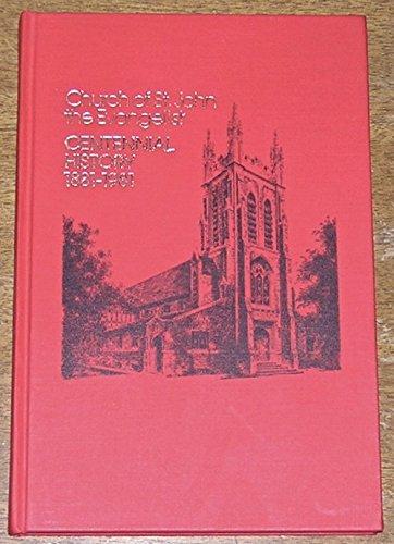 A Centennial History of the Parish of Saint John the Evangelist-60 Kent Street-Saint Paul, Minnesota