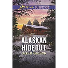 Alaskan Hideout (Love Inspired Suspense)