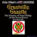 The Society of Saint Philip of the Screwdriver: Gazette Singles | Rick Boatright