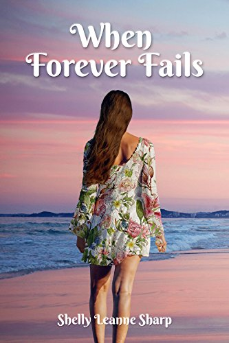 When Forever Fails by [Sharp , Shelly Leanne]