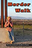 img - for Border Walk book / textbook / text book