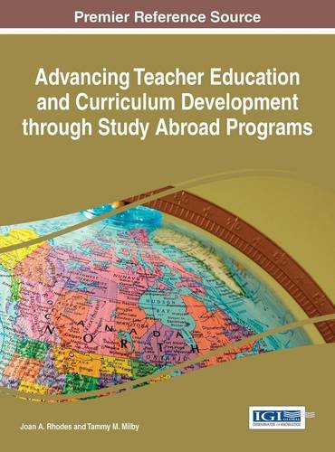 Advancing Teacher Education and Curriculum Development through Study Abroad Programs (Advances in Higher Education and Professional Development)