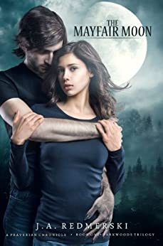 The Mayfair Moon (The Darkwoods Trilogy Book 1) by [Redmerski, J.A.]