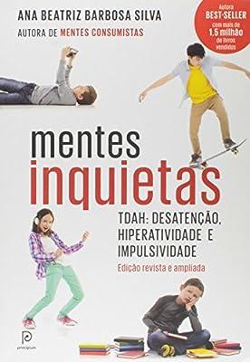 Mentes Inquietas. TDAH: Desatenção, Hiperatividade e Impulsividade. from Principium